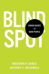 Blindspot: The Hidden Biases of Good People