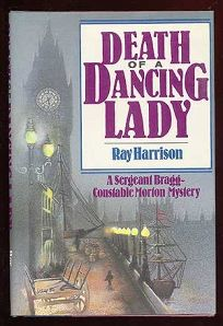 Death of a Dancing Lady: A Sergeant Bragg-Constable Morton Mystery