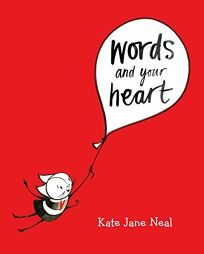 children s book review words and your heart by kate jane neal