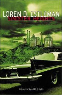 SINISTER HEIGHTS: An Amos Walker Novel