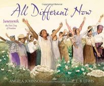All Different Now: Juneteenth