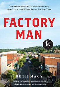 Factory Man: How One Furniture Maker Battled Offshoring