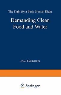 Demanding Clean Food and Water: The Fight for a Basic Human Right