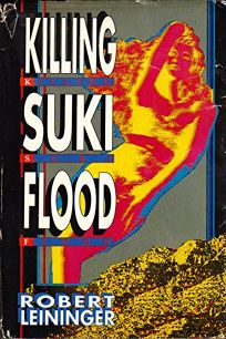 Killing Suki Flood