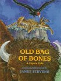 Old Bag of Bones: A Coyote Tale
