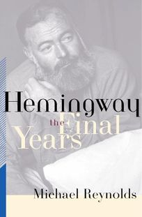 Hemingway: The Final Years