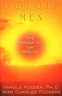 Golden Men:: The Power of Gay Midlife
