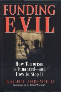 FUNDING EVIL: How Terrorism Is Financed—and How to Stop It
