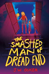 The Smashed Man of Dread End