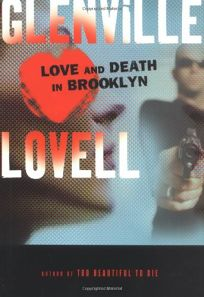 LOVE AND DEATH IN BROOKLYN