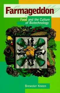 Farmageddon: Food and the Culture of Biotechnology