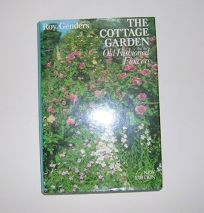 The Cottage Garden and the Old-Fashioned Flowers: And the Old-Fashioned Flowers