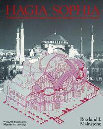 Hagia Sophia: Architecture