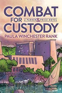 Combat for Custody: A Parker & Price Novel
