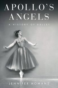 Apollos Angels: A History of Ballet