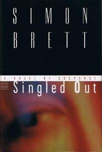 Singled Out: A Novel of Suspense
