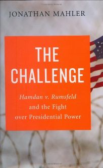 Hamdan v. Rumsfeld: A Historic Challenge to the President