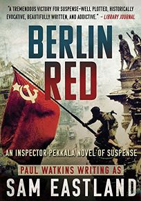 Berlin Red: An Inspector Pekkala Novel of Suspense