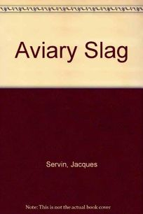 Aviary Slag: Stories