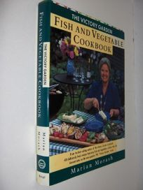 the victory garden fish and vegetable cookbook - The Victory Garden