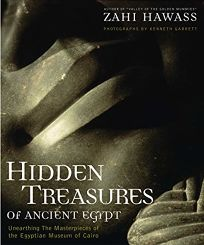 Hidden Treasures of Ancient Egypt: Unearthing the Masterpieces of the Egyptian History
