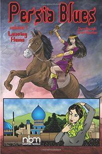 Persia Blues: Volume 1