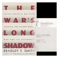 The Wars Long Shadow: The Second World War and Its Aftermath: China