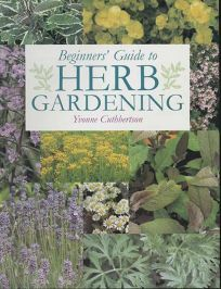 Nonfiction Book Review: BEGINNERS' GUIDE TO HERB GARDENING ...
