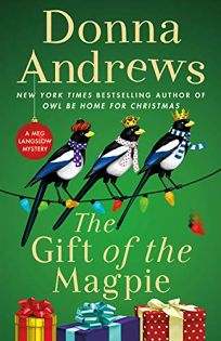 The Gift of the Magpie: A Meg Langslow Mystery