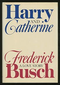 Harry and Catherine: A Love Story
