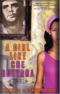 A GIRL LIKE CHE GUEVARA