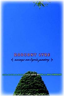 Radiant Lyre: Essays on Lyric Poetry