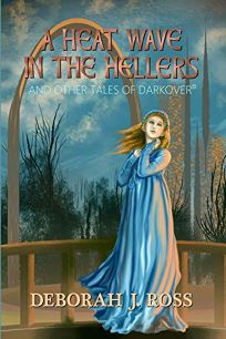 A Heat Wave in the Hellers and Other Tales of Darkover