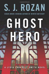 Ghost Hero: A Lydia Chin/Bill Smith Novel