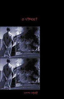 O Street: Stories