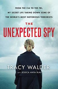 The Unexpected Spy: From the CIA to the FBI