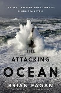 The Attacking Ocean: The Past