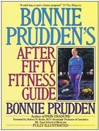 Bonnie Pruddens After Fifty Fitness Guide