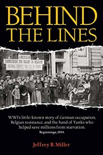 Behind the Lines: WWI's Little-Known Story of German Occupation