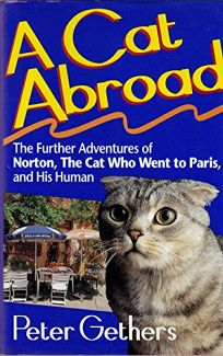 A Cat Abroad: The Further Adventures of Norton