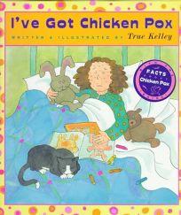Ive Got Chicken Pox
