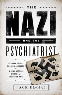 The Nazi and the Psychiatrist: Hermann Goring