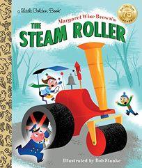 Margaret Wise Browns the Steam Roller