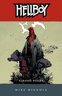 Hellboy: Strange Places