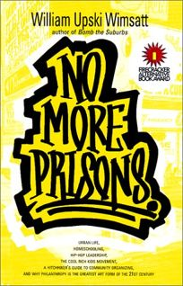 No More Prisons: Urban Life