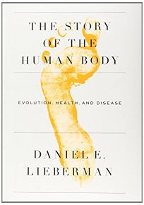 The Story of the Human Body: Evolution