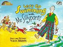 Lets Go Swimming with Mr. Sillypants: Reading Rainbow Book