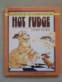 Harold & Chester in Hot Fudge