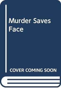 Murder Saves Face