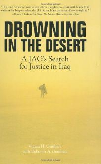 Drowning in the Desert: A JAG's Search for Justice in Iraq